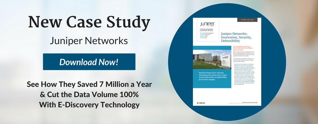 Exterro E-Discovery Case Study Juniper Networks