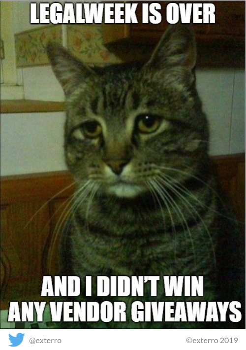 Friday Funnies Exterros E Discovery Meme Series Legalweek Cat