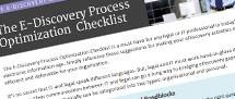 E-Discovery Process Optimization Checklist