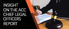 Insight on the ACC Chief Legal Officers Report