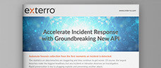 Accelerate Incident Response with New Exterro API