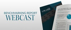 2016 Law Firm Benchmarking Report: Experts Discuss