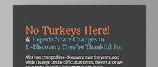 No Turkeys Here! 4 Experts Share Changes in E-Discovery They're Thankful For