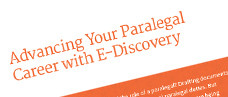 Advancing Your Paralegal Career with E-Discovery