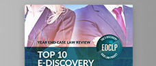 Year End Case Law Review: Top 10 E-Discovery Cases of 2017
