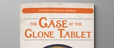 The Case of the Clone Tablet: An Exterro E-Discovery Adventure