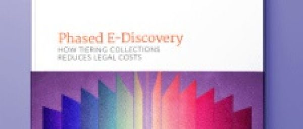 Phased E Discovery How Tiering Collections Reduces Legal
