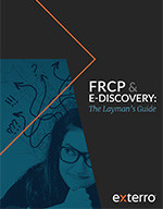 FRCP & E-DISCOVERY: The Layman's Guide PDF