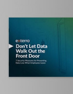 Don't Let Data Walk Out the Front Door: 7 Security Measures for Preventing Data Loss When Employees Leave