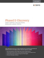 Phased E-Discovery: How Tiering Collections Reduces Legal Costs
