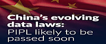 China's Evolving Data Laws: PIPL Passes