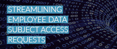 Streamlining employee data subject access requests