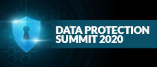 4th Annual ​Data Protection Summit - 2020 Virtual Event