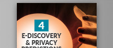 4 E-Discovery & Privacy Predictions for 2020
