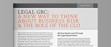 Legal GRC: A New Way to Think About Business Risk & The Role of the CLO