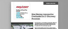 How Nexteer Automotive Overhauled its E-Discovery Process