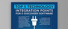 Top 5 Technology Integrations for E-Discovery Software