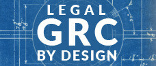 Legal GRC by Design
