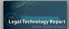 2021 Legal Technology Report for In-House Counsel