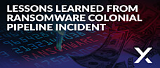 Lessons Learned from Ransomware Colonial Pipeline Incident