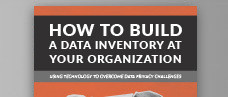How to Build a Data Inventory at Your Organization