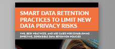 Smart Data Retention Practices to Limit New Data Privacy Risks
