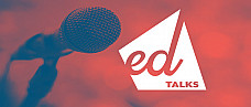 edTalks: Taylor Hoffman, Christa Haskins, Gene McKelvey