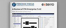 A Review of FTK Enterprise 7.4.2 as Published by Forensic Focus