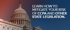 Streamlining CCPA Compliance to Mitigate Risk