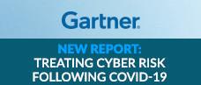 Gartner Report: Prepare to Treat Cyber Risk Following the Coronavirus (COVID-19)