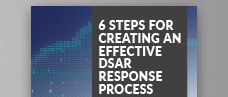 How to Create an Effective DSAR Response Process