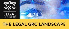 The Legal GRC Landscape Today, and Tomorrow