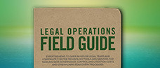 Legal Operations Field Guide: Exterro Orchestrated E-Discovery Platform