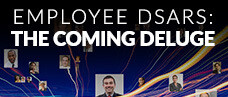 Employee DSARs: The Coming Deluge