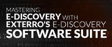 Mastering E-Discovery with Exterro's E-Discovery Software Suite
