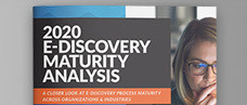 2020 E-Discovery Maturity Analysis