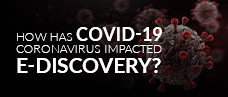 COVID19 E-Discovery Impact Report