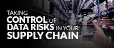 Taking Control of Data Risks in Your Supply Chain