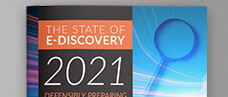 The State of E-Discovery 2021