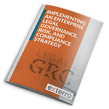 Implementing an enterprise legal governance risk and compliance strategy